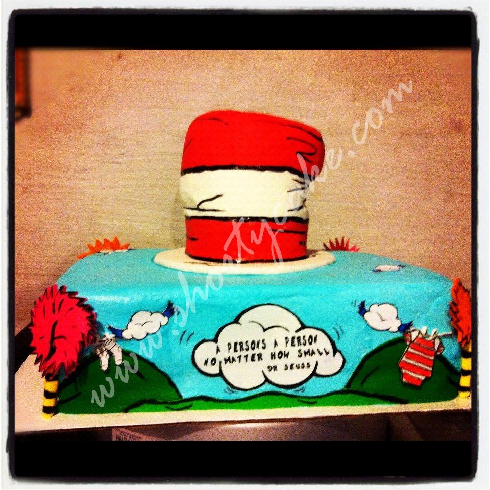 A Persons A Person No Matter How Small Dr Seuss Cake Shortycake